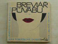 Tomášková - Breviář půvabu (1964)