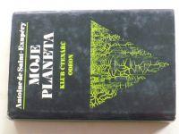 Antoine de Saint-Exupéry - Moje planeta (1976)
