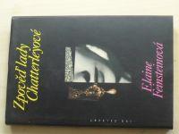 Feinsteinová - Zpověď lady Chatterleyové (1998)