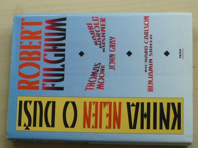Fulghum - Kniha nejen o duši (1996)
