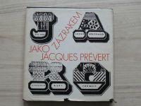 Jacques Prévert - Jako zázrakem (1972)