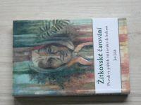 Jilík - Žítkovské čarování - Pravdivý příběh žítkovských bohyní (2013)