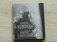 Ludvík Kundera - Napříč Fantomázií (1991)