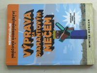 Morgan - Výprava za diamantovým mečem (2015) Neoficiální příběh Minecrafťáka - Kniha první