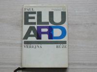 Paul Eluard - Veřejná růže (1964) koláže K. Teige