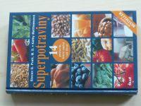 Pratt - Superpotraviny - 14 potravin, které změní váš život (2005)