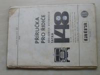 Příručka pro řidiče nákladních automobilů Tatra 148 (1974)