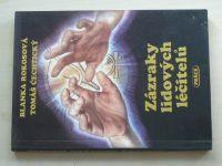 Rokosová - Zázraky lidových léčitelů (1992)