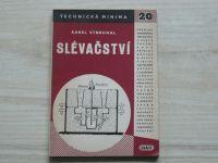 Strouhal - Slévačství (1951) Zamezení zmetků ve slévárnách - Technická minima 20