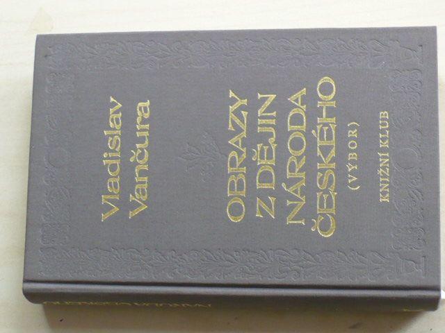 Vančura - Obrazy z dějin národa českého (1995)