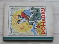 B. Beneš Buchlovan - Za naším huménkem - Pohádky (1935) il. A. Kašpar