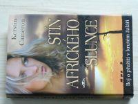 Cameron - Stín afrického slunce (2008)