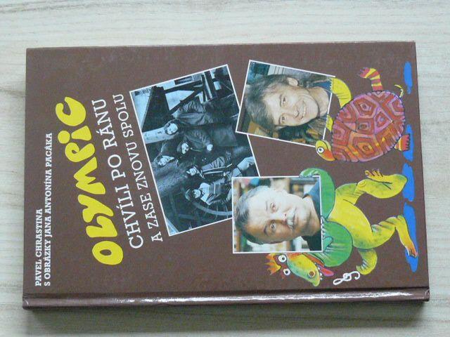 Chrastina - Olympic - Chvíli po ránu a zase znovu spolu (1994)