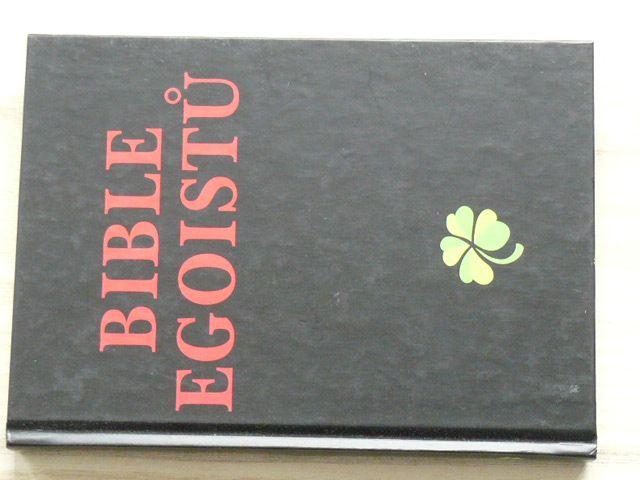 Kirschner - Bible egoistů - Nejdřív já, potom ti druží (2000)