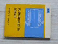 Kopec, Tučník - Těsnění ve strojírenství (1967)