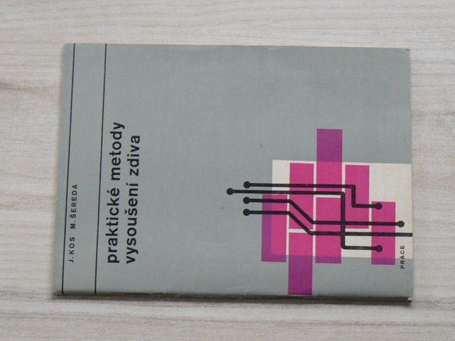 Kos, Šereda - Praktické metody vysoušení zdiva (1970)