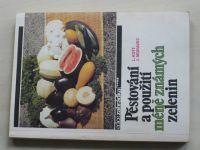 Kott - Pěstování a použití méně známých zelenin (1989)