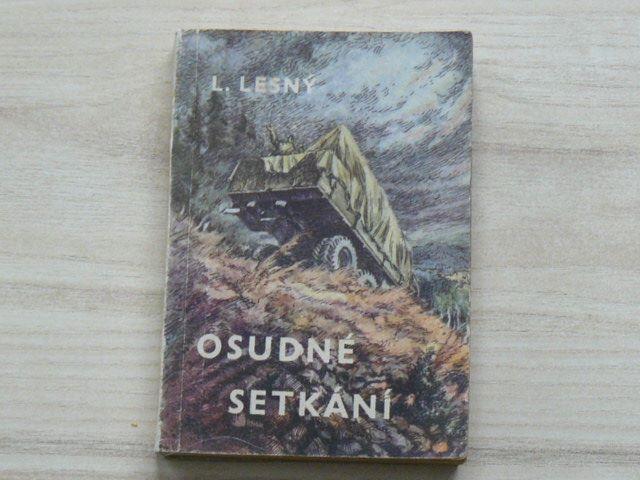 Lesný - Osudné setkání (1956) Knižnice vojenských příběhů