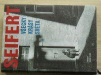 Seifert - Všecky krásy světa (1999)