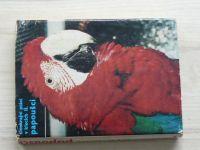 Vít - Cizokrajní ptáci v klecích II. - Papoušci (1970)