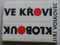 Voskovec - Klobouk ve křoví (1965)