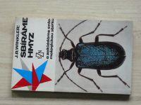 Winkler - Sbíráme hmyz a zakládáme entomologickou sbírku (1974)