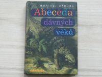 Záruba - Abeceda dávných věků - Průvodce prehistorií od A do Z  (2006)