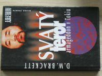 Brackett - Svatý teror - Armageddon v Tokiu (1998)