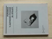 Chýlová - Purismus v jazykové výchově 20. století (2013)