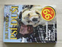 Desenský - Jak poznat psí duši - Zkušenosti a rady ověřené dlouholetou praxí (2008)