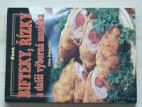 Doležalová - Bifteky, řízky a další výborná masíčka (2007)