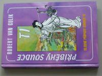 Gulik - Příběhy soudce Ti - Slavné případy soudce Ti (1998)
