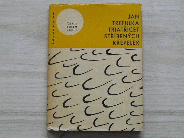 Jan Trefulka - Třiatřicet stříbrných křepelek (1964)