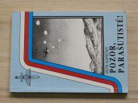 Kopečný - Pozor, parašutisté! (1993) Vznik, vývoj a použití leteckých výsadků za 2.sv.v.