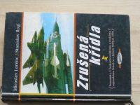 Lorenc, Rogl - Zrušená křídla - Poznámky k československému a českému vojenskému letectvu 1989-94