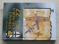 Ring, Girbig - Stíhací eskadra JG 27 (1994)