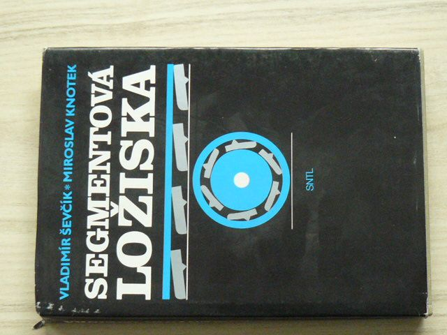 Ševčík, Knotek - Segmentová ložiska (1985) Výpočet a směrnice pro konstrukci