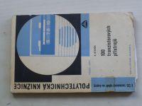 Staněk - 100 tranzistorových přístrojů (1966)