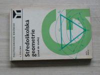 Zelina - Středoškolská geometrie (Úvod do studia) 1973