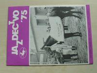 Jazdectvo 1-12 (1975) ročník XXIII. (slovensky)