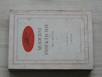 Rosický, Weiser - Moderní insekticidy - Boj s hmyzem I. (1951)