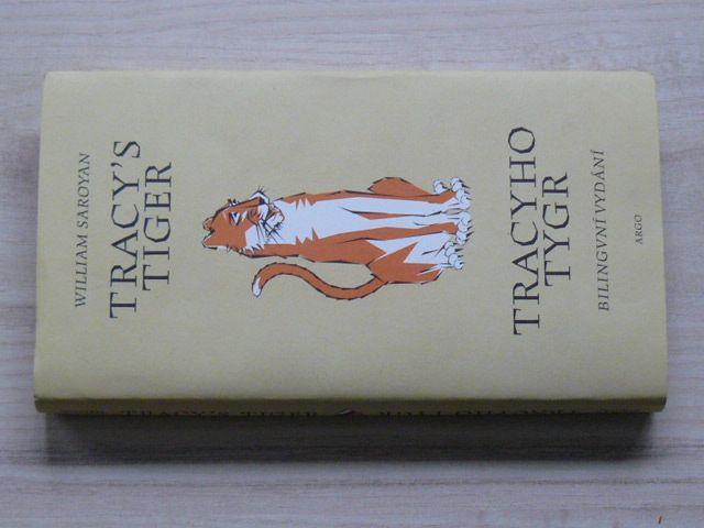 William Saroyan - Tracyho tygr / Tracy´s Tiger (2001) souběžný anglický a český text