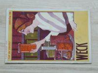 Vař do zásoby! čís. 19. - Weck (1915) - ceník 1915, Weckovy zavářecí sklenice a přístroje