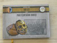 Vincenec - 100 let osobností prostějovského hokeje (2012)