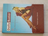 Dolly Buster - Já, Nora Baumbergerová - Pravda nejen o Ostravě (2004)