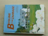 Říhová - Bydlíme i na zahradě (2004)