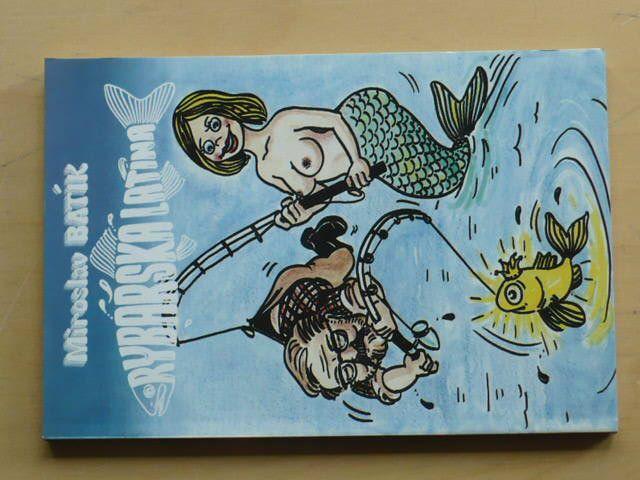 Batík - Rybářská latina I. (1996)
