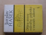 Hašek - Dějiny strany mírného pokroku v mezích zákona (1982)