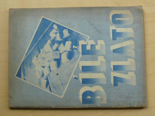 Hostáň, Michl - Bílé zlato (1947) cukr