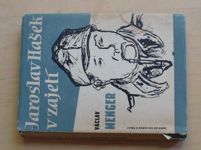 Menger - Jaroslav Hašek v zajetí (1948)